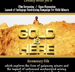 """Screening of """"Gold is here"""" on Oct 17 in Takoradi at Skyy House 6pm"""